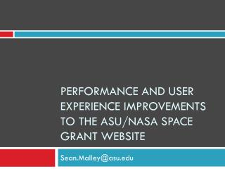 Performance and User Experience Improvements to the ASU/NASA Space Grant Website