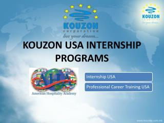 KOUZON USA INTERNSHIP PROGRAMS