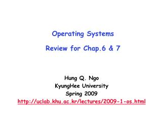 Operating Systems  Review for Chap.6 & 7