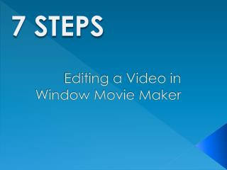 Editing a Video in Window Movie Maker