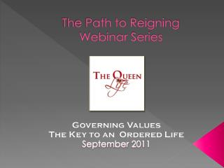 The Path to Reigning Webinar Series