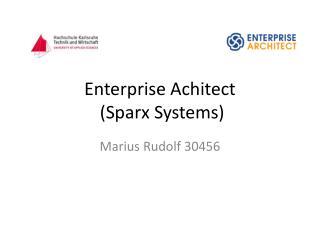 Enterprise  Achitect  ( Sparx  Systems)