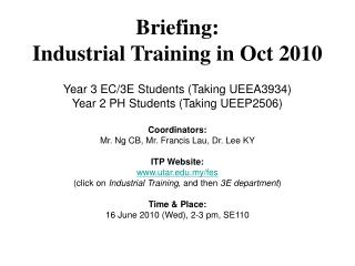 Briefing:  Industrial Training in Oct 2010