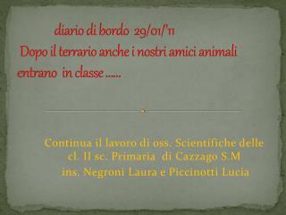 Continua il lavoro di oss. Scientifiche delle cl. II sc. Primaria  di  Cazzago S.M