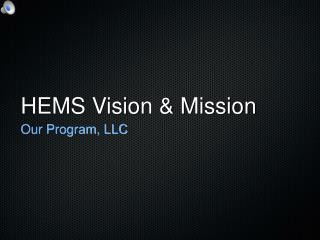 HEMS Vision & Mission