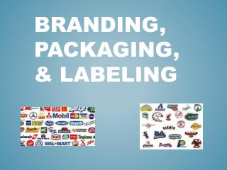 Branding, Packaging, & Labeling
