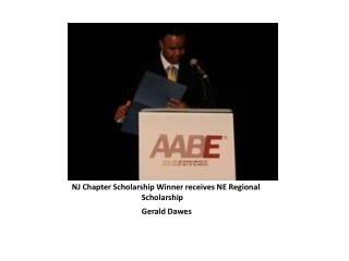 NJ Chapter Scholarship Winner receives NE Regional  		Scholarship