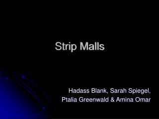 Strip Malls