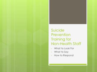 Suicide Prevention Training for  Non-Health Staff
