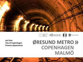 �RESUND METRO COPENHAGEN MALM�