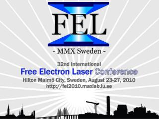 Conference  chairs : Prof. Nils Mårtensson,  Director  of  MAX-lab Doc. Sverker Werin,  MAX-lab