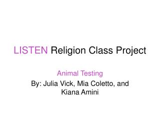 LISTEN  Religion Class Project
