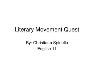 Literary Movement Quest