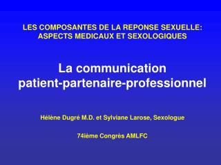 La communication patient-partenaire-professionnel