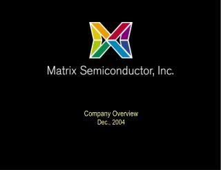 Company Overview Dec., 2004