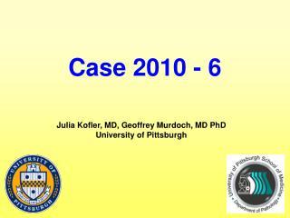 Case 2010 - 6
