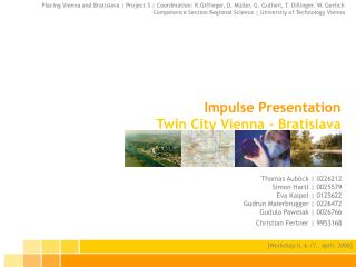 Impulse Presentation Twin City Vienna - Bratislava