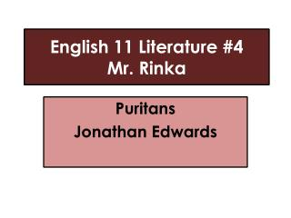 English 11 Literature #4 Mr.  Rinka