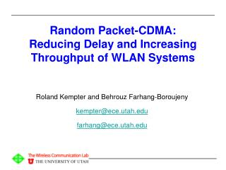 Random Packet-CDMA:  Reducing Delay and Increasing Throughput of WLAN Systems