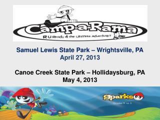 Samuel Lewis State Park – Wrightsville, PA April 27, 2013