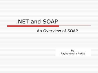 .NET and SOAP
