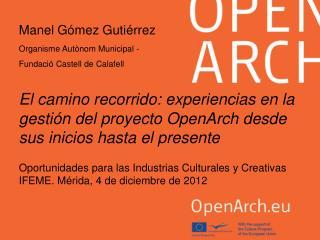 Oportunidades para las Industrias Culturales y Creativas IFEME. Mérida, 4 de diciembre de 2012
