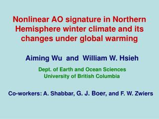 Nonlinear AO signature in Northern Hemisphere winter climate and its changes under global warming