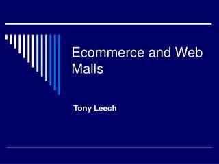 Ecommerce and Web Malls
