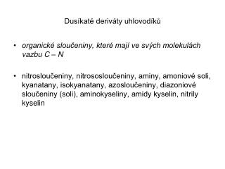 Dusíkaté deriváty uhlovodíků