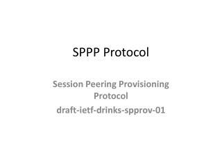 SPPP Protocol