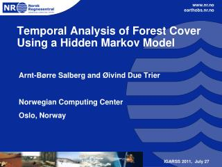 Temporal Analysis of Forest Cover Using a Hidden Markov Model