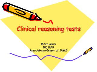 Clinical reasoning tests