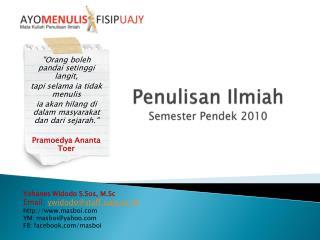 Penulisan Ilmiah Semester  Pendek  2010