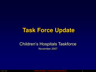 Task Force Update