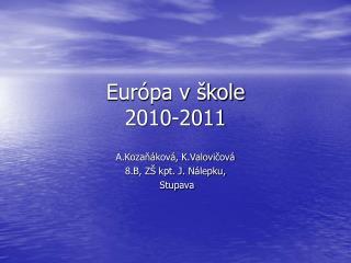 Eur pa v  kole 2010-2011