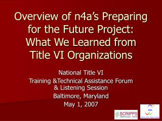Overview of n4a's Preparing for the Future Project: What We Learned from Title VI Organizations