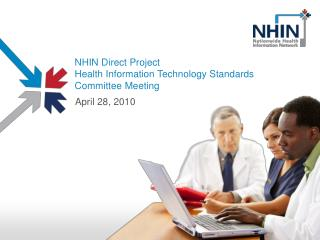 NHIN Direct Project  Health Information Technology Standards Committee Meeting