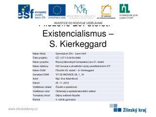 Filozofie 20. století – Existencialismus –  S.  Kierkeggard