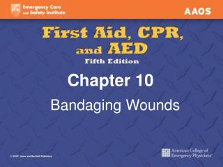 Bandaging Wounds