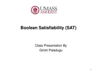 Boolean  Satisfiability  (SAT)