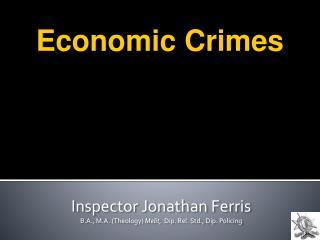 Inspector Jonathan Ferris B.A., M.A. (Theology)  Melit,   Dip. Rel. Std., Dip. Policing