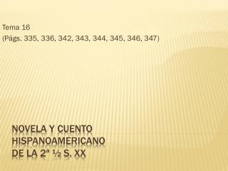 NOVELA Y CUENTO HISPANOAMERICANO  DE LA 2ª ½ S.  xx