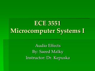 ECE 3551 Microcomputer Systems I