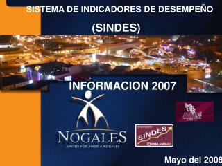 SISTEMA DE INDICADORES DE DESEMPEÑO (SINDES)