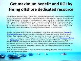 Get maximum benefit and ROI by Hiring offshore dedicated res