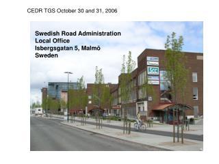 Swedish Road Administration Local Office Isbergsgatan 5, Malmö Sweden