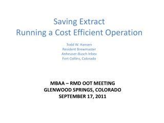 MBAA – RMD OOT Meeting Glenwood Springs, Colorado September 17, 2011