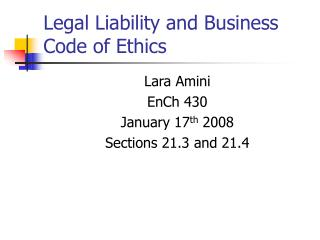Legal Liability and Business Code of Ethics