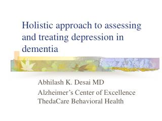 Holistic approach to assessing and treating depression in dementia