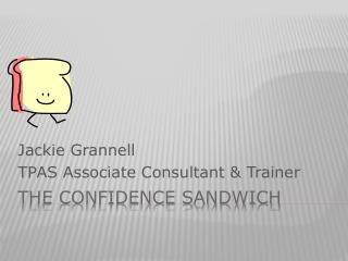 The Confidence Sandwich